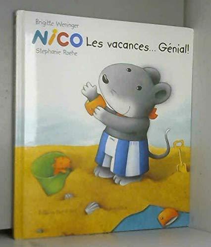 9783314300066: Nico, les vacances... Génial !