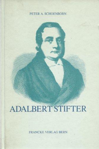 9783317017855: Adalbert Stifter: Sein Leben und Werk