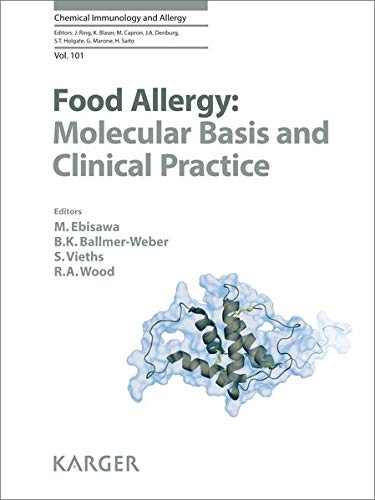 9783318023404: Food Allergy: Molecular Basis and Clinical Practice (Chemical Immunology and Allergy, Vol. 101)