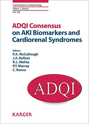 9783318024067: ADQI Consensus on AKI Biomarkers and Cardiorenal Syndromes (Contributions to Nephrology, Vol. 182)