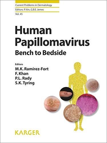 Human Papillomavirus: Bench to Bedside (Current Problems in Dermatology): M. K. Ed Ramirez-Fort
