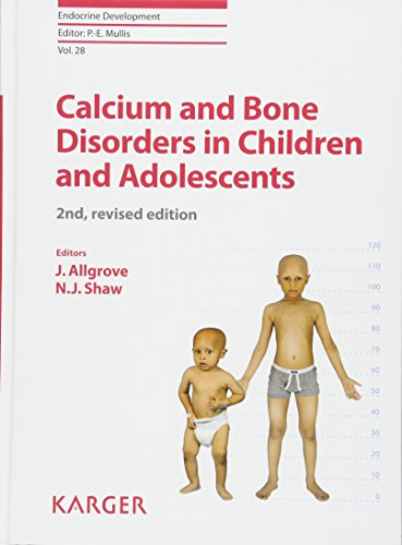 9783318054668: Calcium and Bone Disorders in Children and Adolescents (Endocrine Development, Vol. 28)