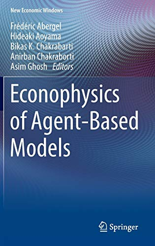9783319000220: Econophysics of Agent-Based Models (New Economic Windows)