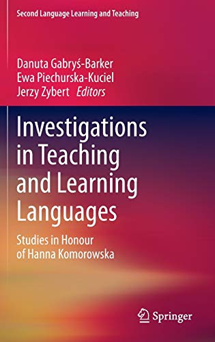 9783319000435: Investigations in Teaching and Learning Languages: Studies in Honour of Hanna Komorowska (Second Language Learning and Teaching)
