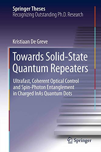 Towards Solid-State Quantum Repeaters: Ultrafast, Coherent Optical Control and Spin-Photon ...