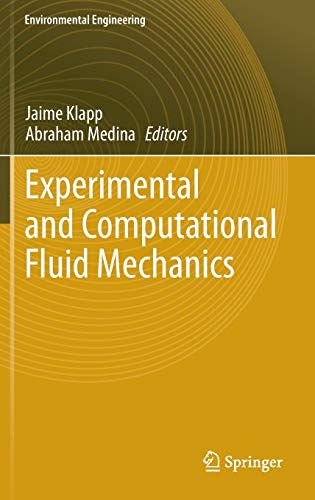 9783319001159: Experimental and Computational Fluid Mechanics (Environmental Science and Engineering)