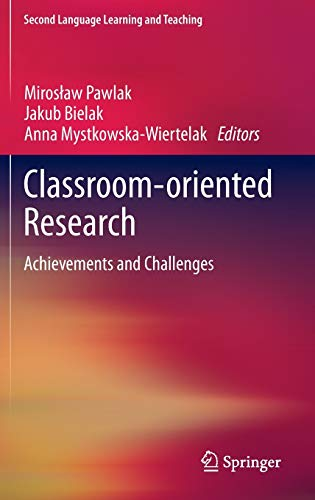9783319001876: Classroom-Oriented Research: Achievements and Challenges (Second Language Learning and Teaching)