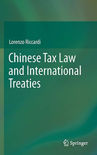 9783319002743: Chinese Tax Law and International Treaties