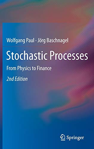 9783319003269: Stochastic Processes: From Physics to Finance