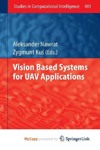9783319003702: Vision Based Systemsfor UAV Applications