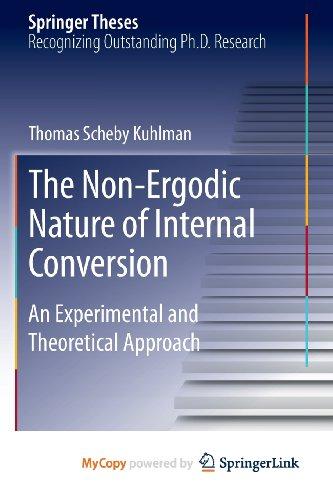 9783319003870: The Non-Ergodic Nature of Internal Conversion