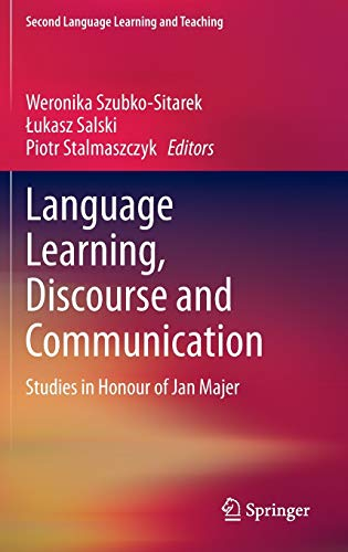 9783319004181: Language Learning, Discourse and Communication: Studies in Honour of Jan Majer (Second Language Learning and Teaching)