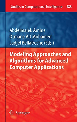 Modeling Approaches and Algorithms for Advanced Computer Applications Studies in Computational ...