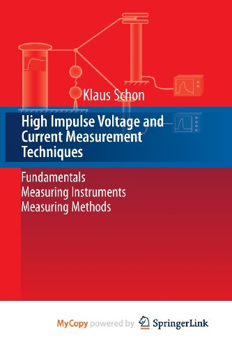 9783319006048: High Impulse Voltage and Current Measurement Techniques: Fundamentals - Measuring Instruments - Measuring Methods