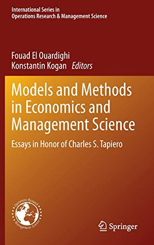 9783319006680: Models and Methods in Economics and Management Science: Essays in Honor of Charles S. Tapiero (International Series in Operations Research & Management Science)