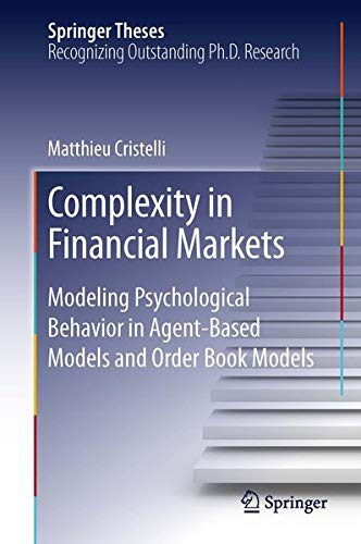 Complexity in Financial Markets: Modeling Psychological Behavior in Agent-Based Models and Order ...