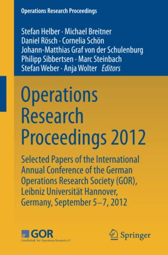 Operations Research Proceedings 2012: Michael Breitner