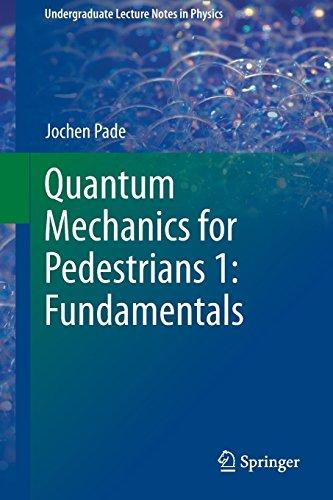 9783319007977: Quantum Mechanics for Pedestrians 1: Fundamentals