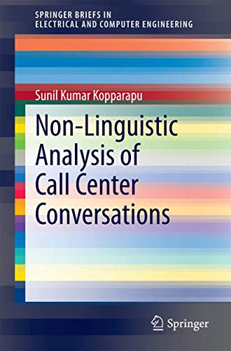 9783319008967: Non-Linguistic Analysis of Call Center Conversations (SpringerBriefs in Electrical and Computer Engineering)