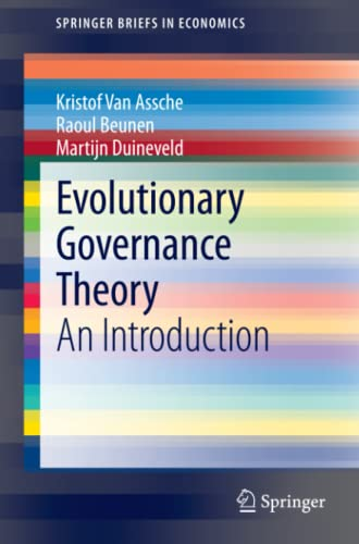 9783319009834: Evolutionary Governance Theory: An Introduction (SpringerBriefs in Economics)