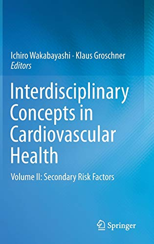 9783319010496: Interdisciplinary Concepts in Cardiovascular Health: Volume II: Secondary Risk Factors