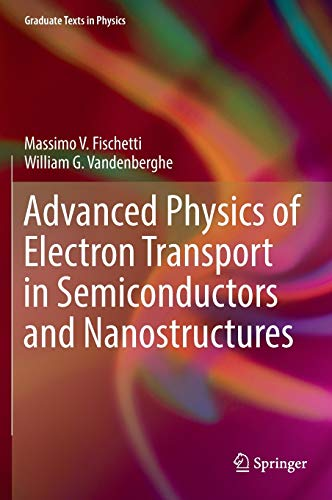 9783319011004: Advanced Physics of Electron Transport in Semiconductors and Nanostructures (Graduate Texts in Physics)