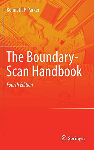 The Boundary-Scan Handbook: Kenneth P. Parker