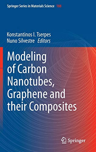 9783319012001: Modeling of Carbon Nanotubes, Graphene and their Composites (Springer Series in Materials Science)