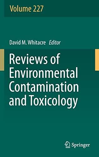 Reviews of Environmental Contamination and Toxicology, Volume 227: Springer