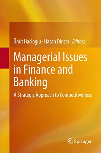 9783319013862: Managerial Issues in Finance and Banking: A Strategic Approach to Competitiveness
