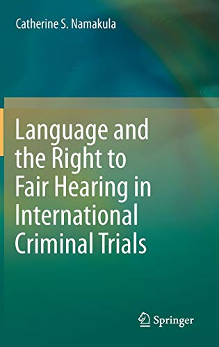 9783319014500: Language and the Right to Fair Hearing in International Criminal Trials
