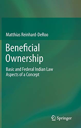 9783319016856: Beneficial Ownership: Basic and Federal Indian Law Aspects of a Concept