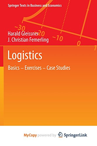 9783319017709: Logistics: Basics - Exercises - Case Studies