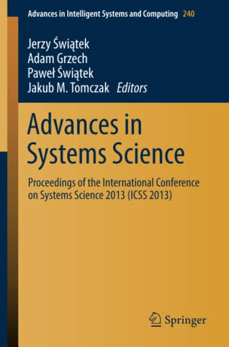 Advances in Systems Science: Proceedings of the International Conference on Systems Science 2013 (...