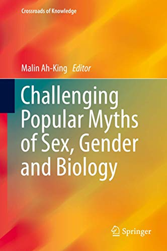 9783319019789: Challenging Popular Myths of Sex, Gender and Biology (Crossroads of Knowledge)