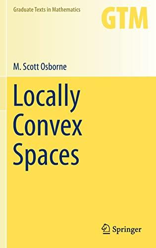 9783319020440: Locally Convex Spaces (Graduate Texts in Mathematics)