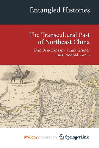 9783319020495: Entangled Histories: The Transcultural Past of Northeast China