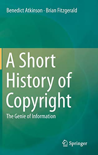 9783319020747: A Short History of Copyright: The Genie of Information