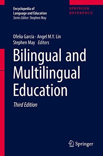 9783319022574: Bilingual and Multilingual Education (Encyclopedia of Language and Education)