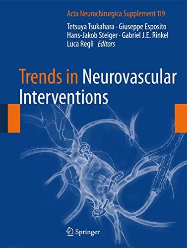 9783319024103: Trends in Neurovascular Interventions (Acta Neurochirurgica Supplement)