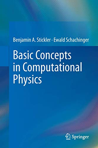 9783319024349: Basic Concepts in Computational Physics