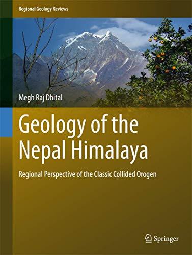 Geology of the Nepal Himalaya (Hardcover): Megh Raj Dhital