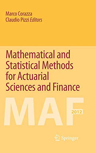 Mathematical and Statistical Methods for Actuarial Sciences: Corazza, Marco (Editor)/