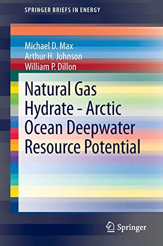 9783319025070: Natural Gas Hydrate - Arctic Ocean Deepwater Resource Potential (SpringerBriefs in Energy)