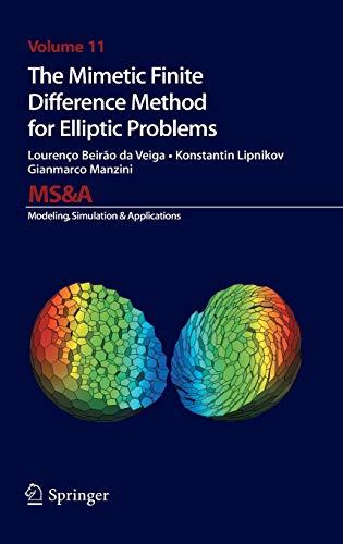 The Mimetic Finite Difference Method for Elliptic: Lourenco Beirao da