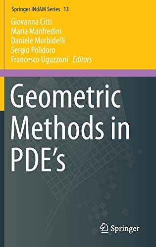 9783319026657: Geometric Methods in PDE's (Springer INdAM Series)