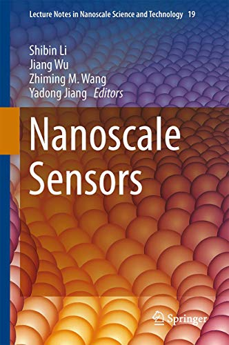 Nanoscale Sensors (Lecture Notes in Nanoscale Science and Technology): Springer