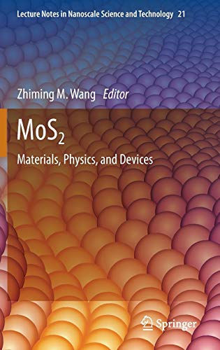 MoS2 : Materials, Physics, and Devices: Wang, Zhiming M.