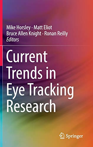9783319028675: Current Trends in Eye Tracking Research