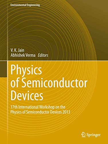 Physics of Semiconductor Devices Environmental Engineering: V. K. Jain